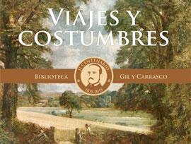 """La Biblioteca Gil y Carrasco publica """"Viajes y costumbres"""""""
