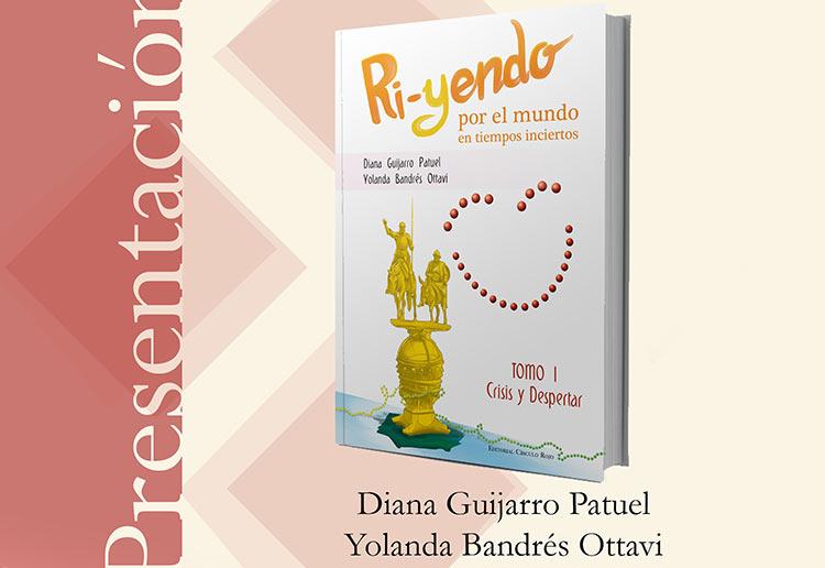 """Diana Guijarro y Yolanda Bandrés presentan en Ponferrada la novela """"Ri-yendo por el mundo en tiempos inciertos"""""""