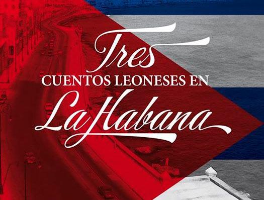 """Alfonso García presenta en la Casa de las Culturas """"Tres cuentos leoneses en La Habana"""""""