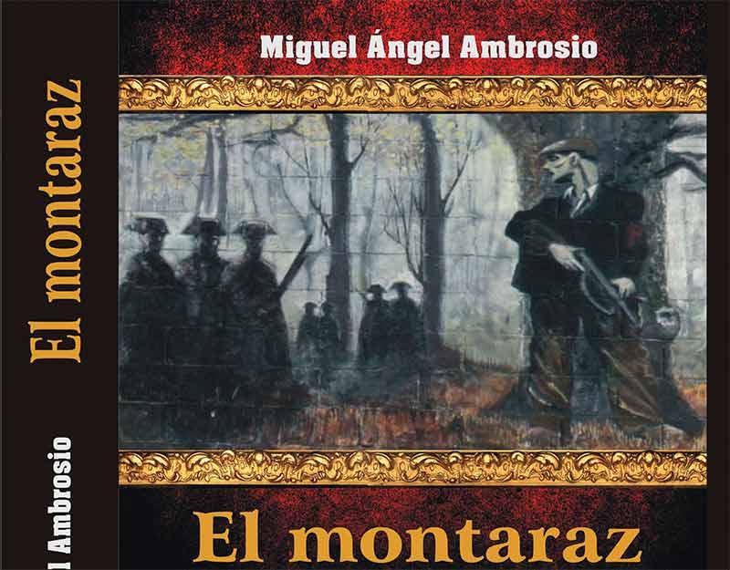 """Miguel Ángel Ambrosio presenta """"El Montaraz"""", una novela sobre los maquis del Bierzo"""