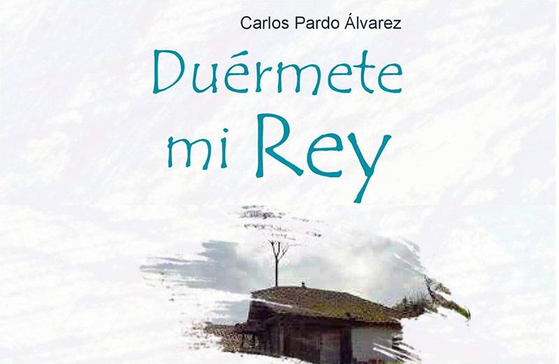 """Carlos Pardo Álvarez presenta en la Casa de la Cultura """"Duérmete mi rey"""""""