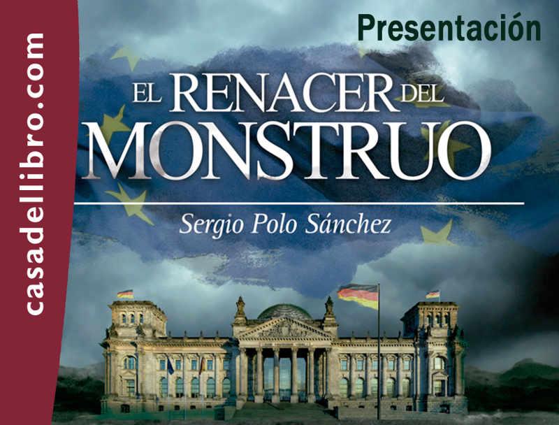 """Beatriz Escudero presenta """"El renacer del monstruo"""" de Sergio Polo"""