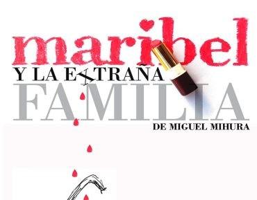 """La Roulotte Teatro presenta en el Benevivere """"Maribel y la extraña familia"""""""