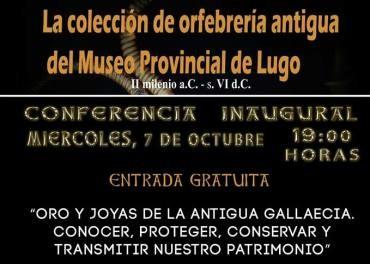 El MARCA inaugura una exposición sobre orfebrería antigua del Museo Provincial de Lugo