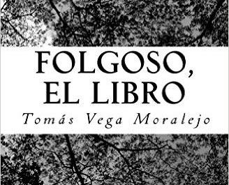 Tomás Vega Moralejo presenta su nuevo libro sobre Folgoso de la Ribera