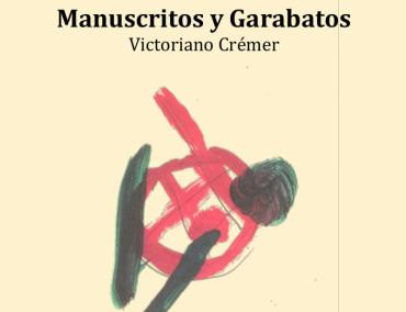 """La Casa de las Cultura expone los """"Manuscritos y garabatos"""" de Victoriano Crémer"""