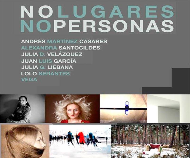 """La Casa de las Culturas presenta la exposición colectiva """"No lugares. No personas"""""""