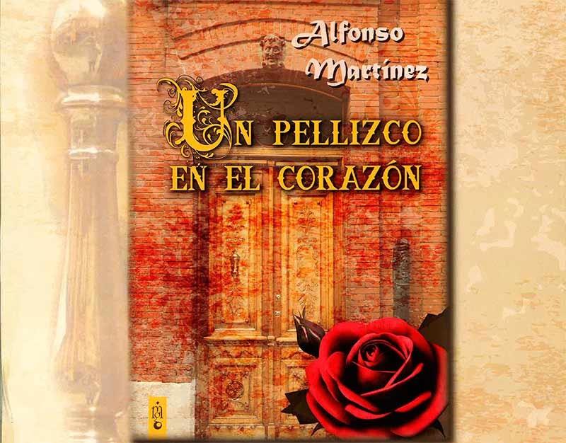 """Alfonso Martínez presenta en Villafranca su novela histórica """"Un pellizco en el corazón"""""""