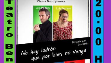 """Claussic Teatro presenta en el Benevivere """"No hay ladrón que por bien no venga"""""""
