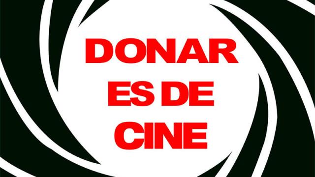 """Vuelve la campaña """"Donar es de cine"""""""