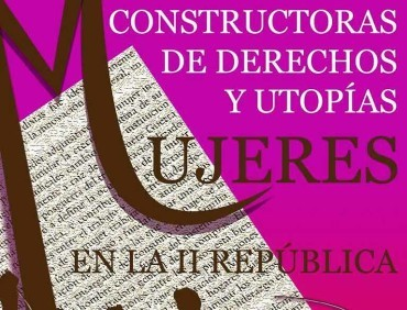 IU proyecta el documental 'Constructoras de derechos y utopías, mujeres de la II República'