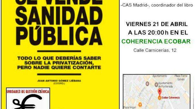 Usuarios por la Sanidad Pública presenta el libro 'Se vende sanidad pública'