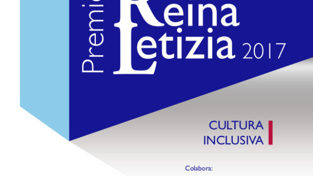 Convocado el Premio Reina Letizia 2017 de Cultura Inclusiva