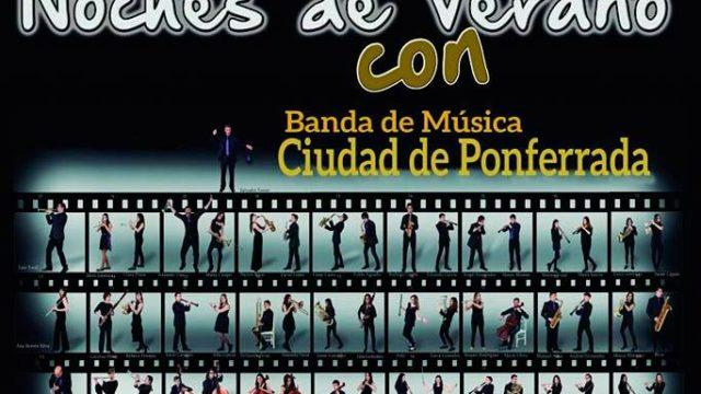 'Noches de verano' en Ponferrada y Cabañas Raras con la Banda de Música