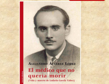 Alejandro Álvarez presenta 'El médico que no quería morir. Vida y muerte de Lodario Gavela'