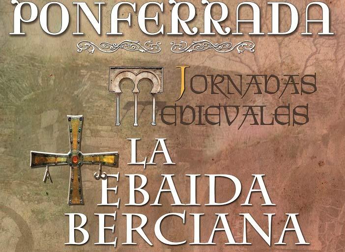 Jornadas medievales sobre la Tebaida Berciana